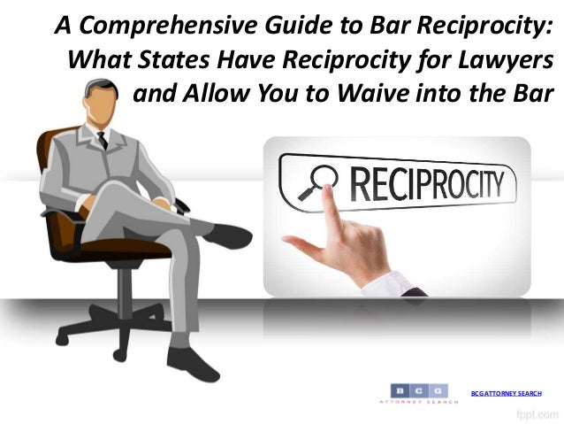 A Comprehensive Guide To Bar Reciprocity What States Have