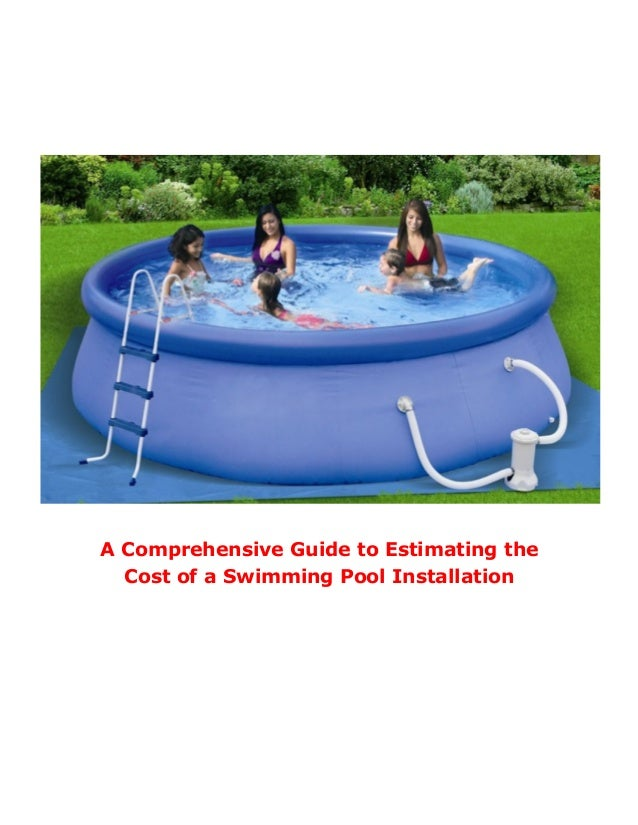 A comprehensive guide to estimating the cost of a swimming for Pool installation cost