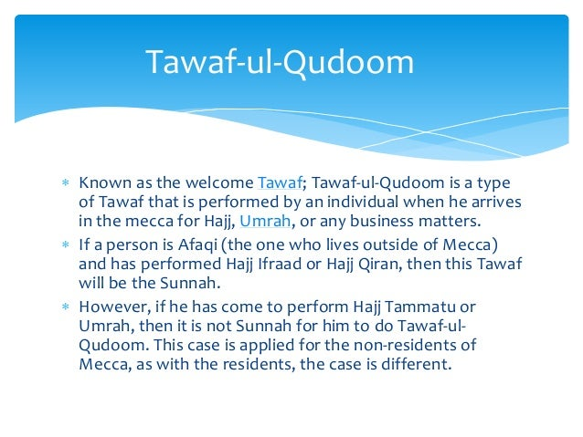 A comprehensive Guide To The Types of Tawaf Slide 2
