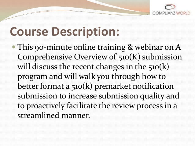 Webinar or online training on a comprehensive overview of for 510k template