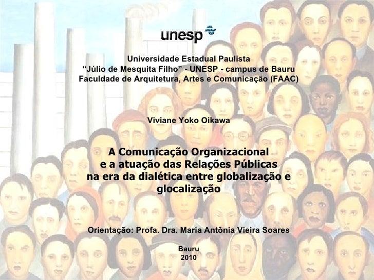 """Universidade Estadual Paulista """" Júlio de Mesquita Filho"""" - UNESP - campus de Bauru Faculdade de Arquitetura, Artes e Comu..."""