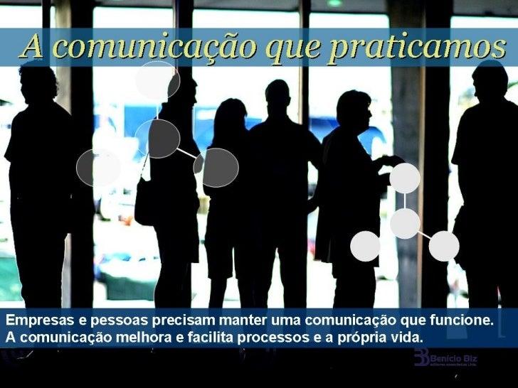 A comunicação que praticamos1