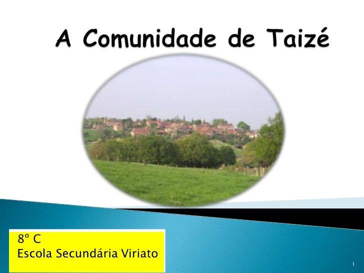 A Comunidade de Taizé<br />1<br />