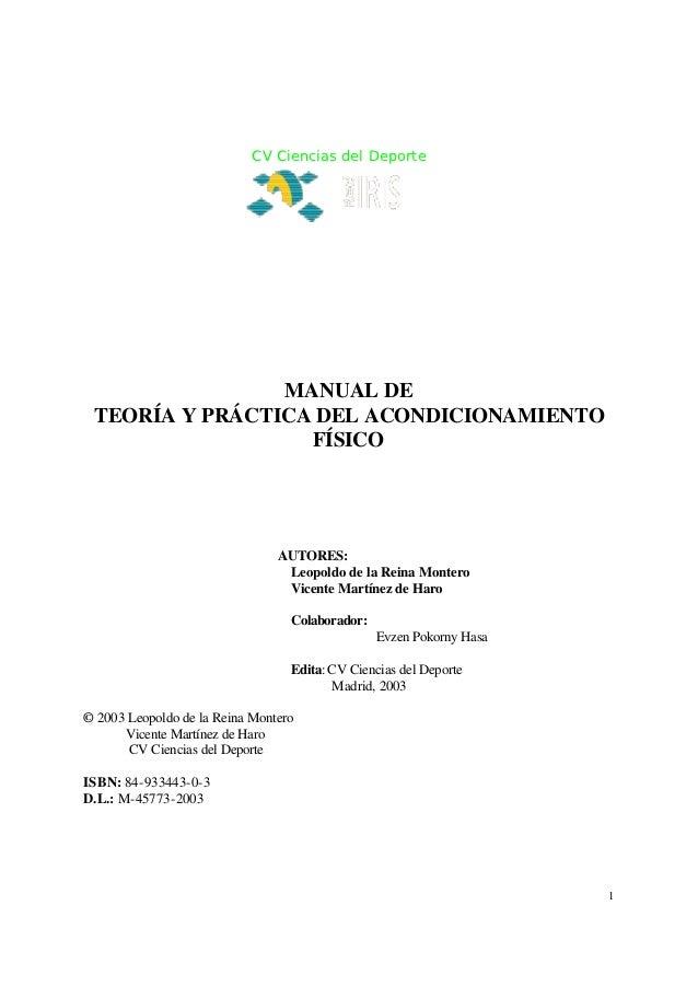CV Ciencias del Deporte                MANUAL DE TEORÍA Y PRÁCTICA DEL ACONDICIONAMIENTO                  FÍSICO          ...