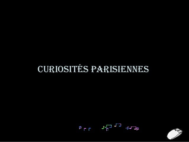 Curiosités parisiennes