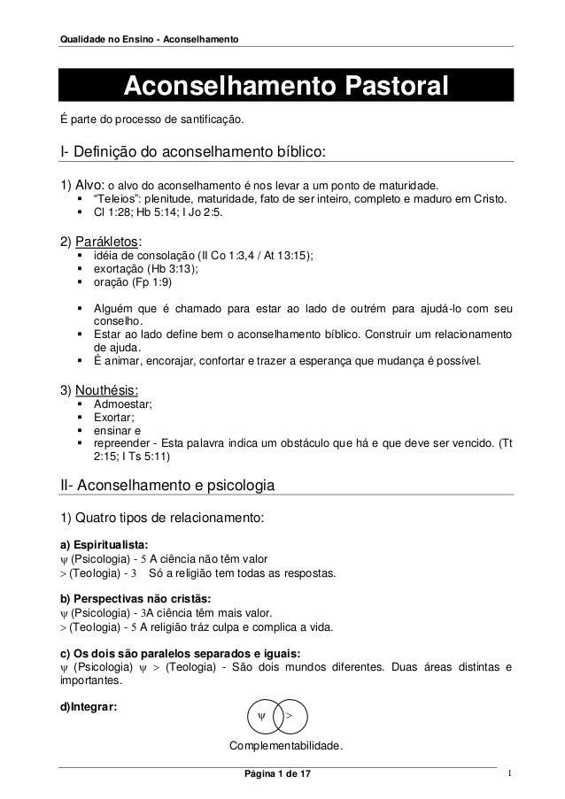 Qualidade no Ensino - Aconselhamento Página 1 de 17 1 Aconselhamento Pastoral É parte do processo de santificação. I- Defi...