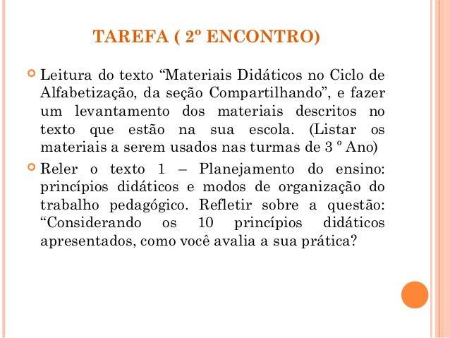 """TAREFA ( 2º ENCONTRO)  Leitura do texto """"Materiais Didáticos no Ciclo de Alfabetização, da seção Compartilhando"""", e fazer..."""