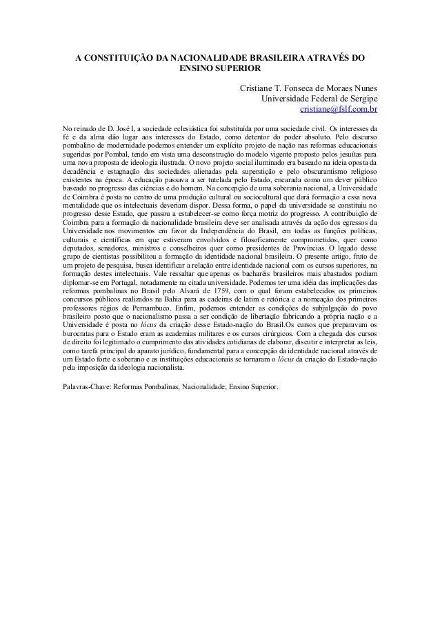 A CONSTITUIÇÃO DA NACIONALIDADE BRASILEIRA ATRAVÉS DO                       ENSINO SUPERIOR                               ...