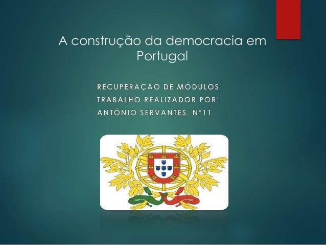 A construção da democracia em Portugal