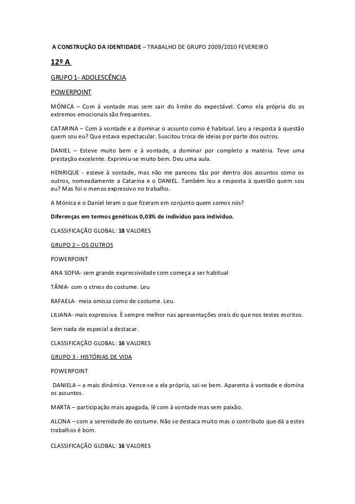 A CONSTRUÇÃO DA IDENTIDADE – TRABALHO DE GRUPO 2009/2010 FEVEREIRO12º AGRUPO 1- ADOLESCÊNCIAPOWERPOINTMÓNICA – Com à vonta...