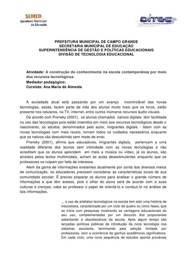 PREFEITURA MUNICIPAL DE CAMPO GRANDE                    SECRETARIA MUNICIPAL DE EDUCAÇÃO           SUPERINTENDÊNCIA DE GES...