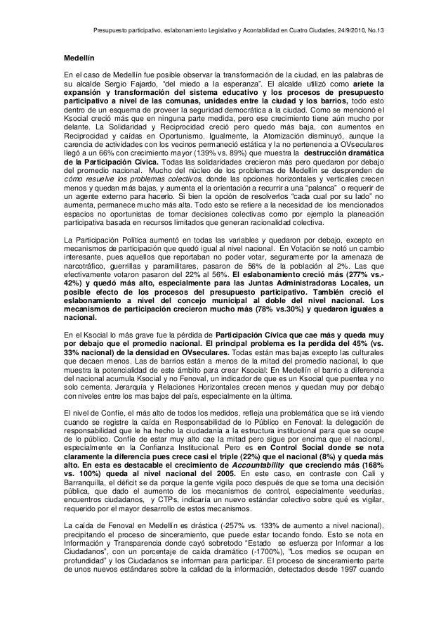 Presupuesto participativo, eslabonamiento Legislativo y Acontabilidad en Cuatro Ciudades, 24/9/2010, No.13 Medellín En el ...