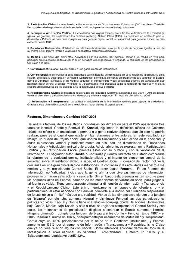 Presupuesto participativo, eslabonamiento Legislativo y Acontabilidad en Cuatro Ciudades, 24/9/2010, No.3 3. Participación...