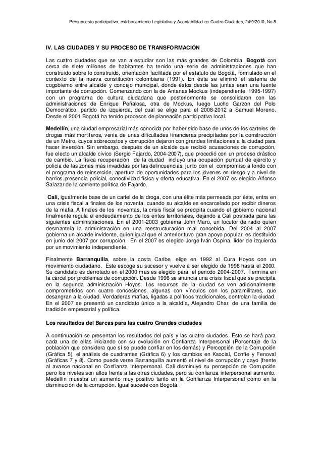 Presupuesto participativo, eslabonamiento Legislativo y Acontabilidad en Cuatro Ciudades, 24/9/2010, No.8 IV. LAS CIUDADES...