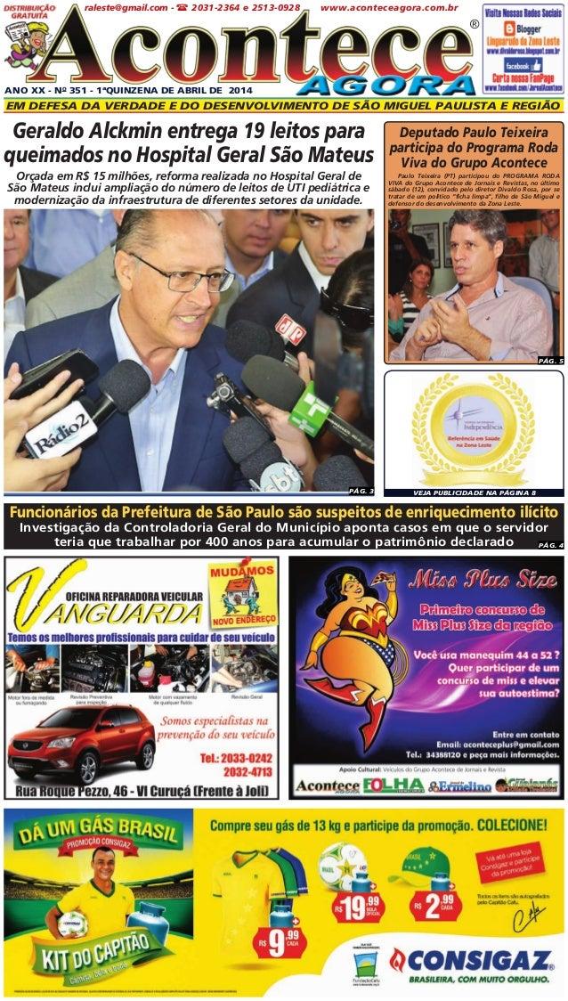 ANO XX - No 351 - 1ªQUINZENA DE ABRIL DE 2014 Em defesa da verdade e do desenvolvimento de São Miguel paulista e Região ® ...
