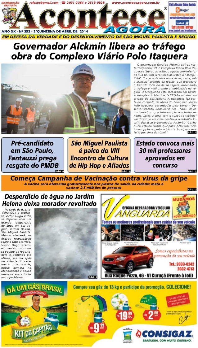 Começa Campanha de Vacinação contra vírus da gripe ANO XX - No 352 - 2ªQUINZENA DE ABRIL DE 2014 Em defesa da verdade e do...