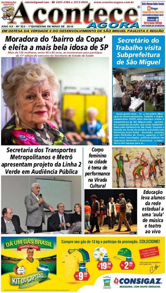 ANO XX - No 353 - 1ªQUINZENA DE maio DE 2014 Em defesa da verdade e do desenvolvimento de São Miguel paulista e Região ® w...