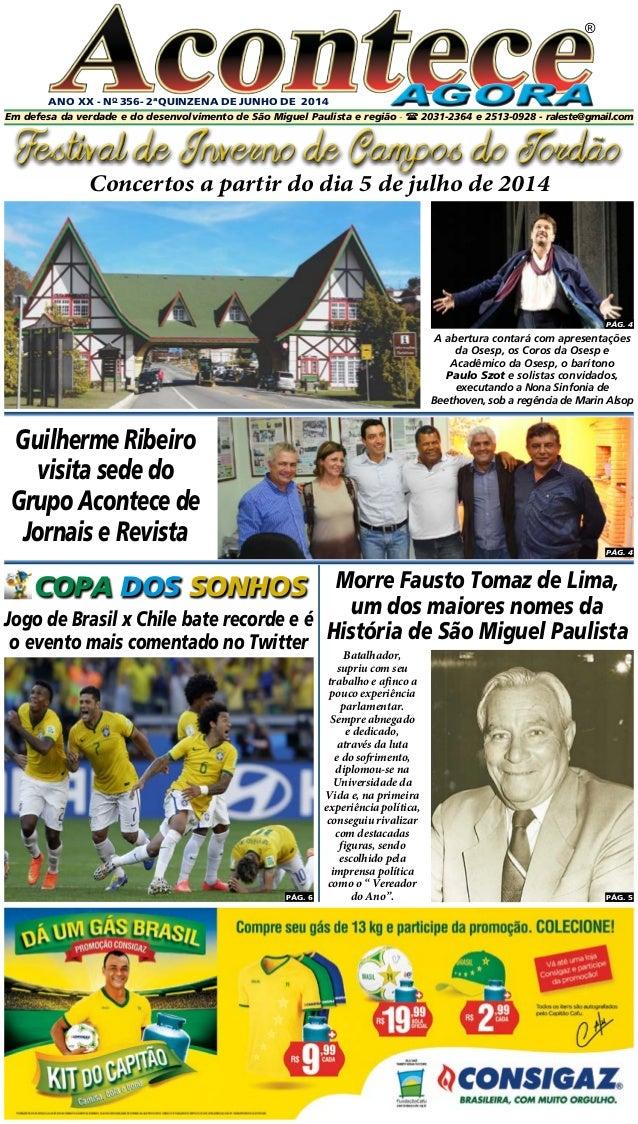 ANO XX - No 356- 2ªQUINZENA DE JUNHo DE 2014 ® PÁG. 4 Em defesa da verdade e do desenvolvimento de São Miguel Paulista e r...