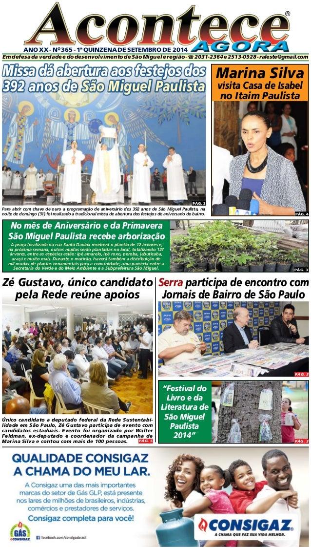 ANO XX - No 365 - 1ª quinzeNA DE setembro DE 2014  ®  Em defesa da verdade e do desenvolvimento de São Miguel e região - ...