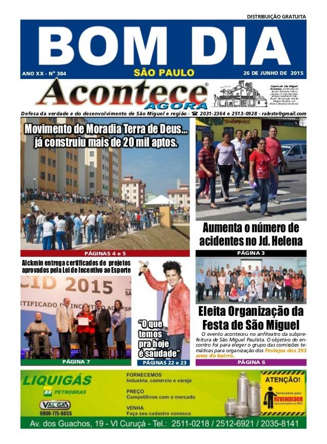 ® Defesa da verdade e do desenvolvimento de São Miguel e região -  2031-2364 e 2513-0928 - raleste@gmail.com ANO XX - No ...