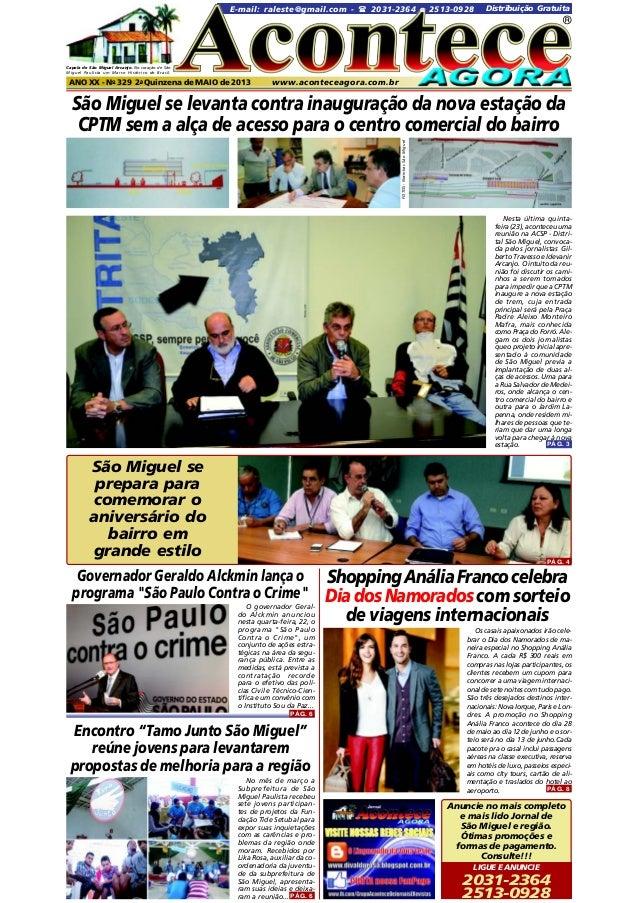 E-mail: raleste@gmail.com -  2031-2364 e 2513-0928  Distribuição Gratuita  ®  Capela de São Miguel Arcanjo. No coração de...