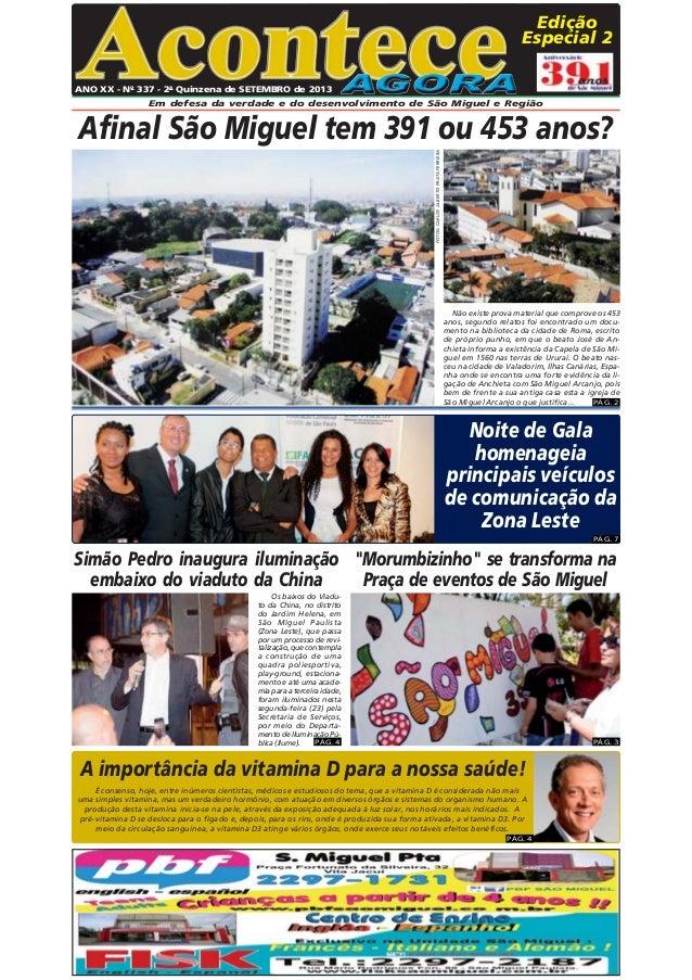 ®  Edição Especial 2  ANO XX - No 337 - 2a Quinzena de SETEMBRO de 2013 Em defesa da verdade e do desenvolvimento de São M...