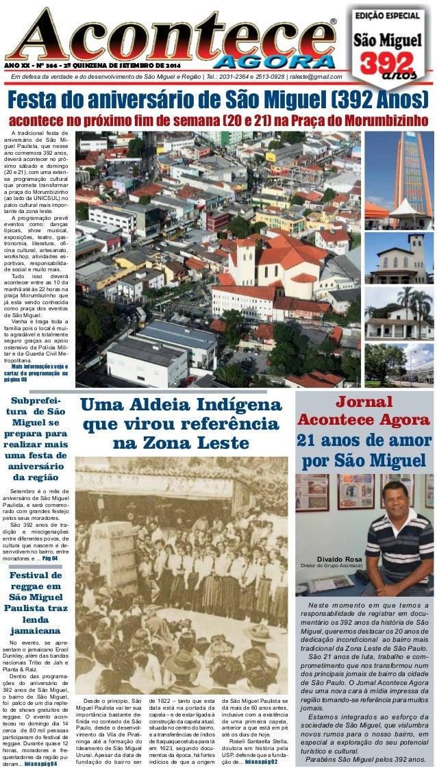 ANO XX - N° 366 - 2ª QUINZENA DE SETEMBRO DE 2014  Em defesa da verdade e do desenvolvimento de São Miguel e Região | Tel....