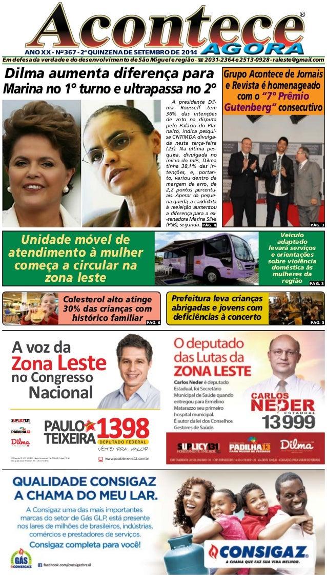 ANO XX - No 367 - 2ª quinzeNA DE setembro DE 2014  ®  Em defesa da verdade e do desenvolvimento de São Miguel e região - ...