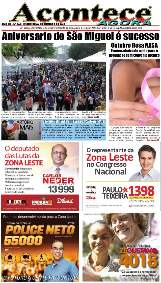 ANO XX - N° 368 - 1ª QUINZENA DE OUTUBRO DE 2014  Em defesa da verdade e do desenvolvimento de São Miguel e Região | Tel.:...