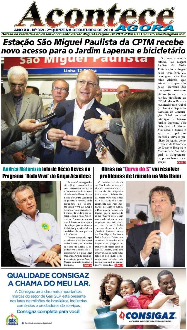 ANO XX - No 369 - 2ª quinzeNA DE OUTUbro DE 2014  ®  Defesa da verdade e do desenvolvimento de São Miguel e região -  203...