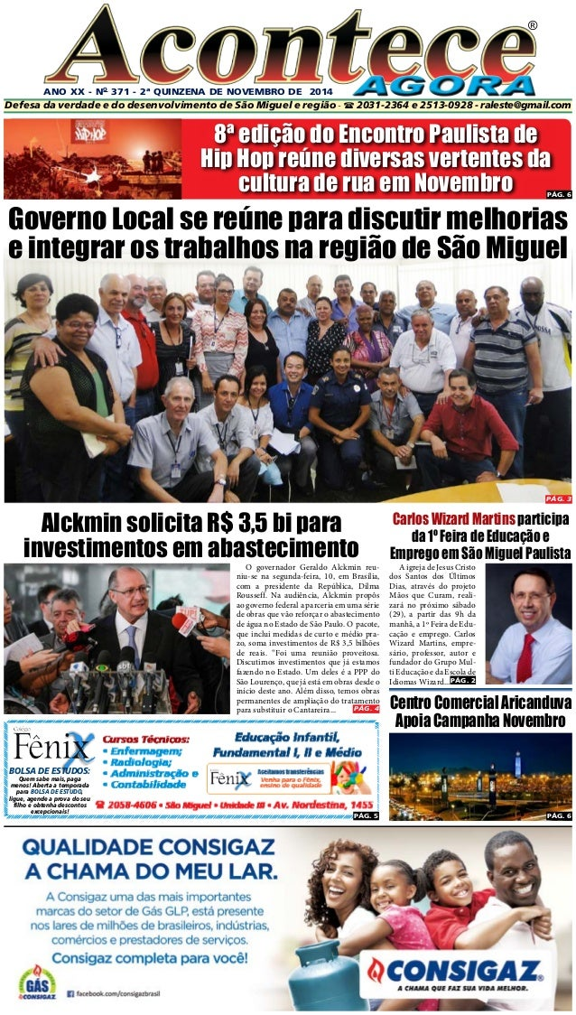 ANO XX - No 371 - 2ª quinzeNA DE novembro DE 2014  ®  Defesa da verdade e do desenvolvimento de São Miguel e região -  20...