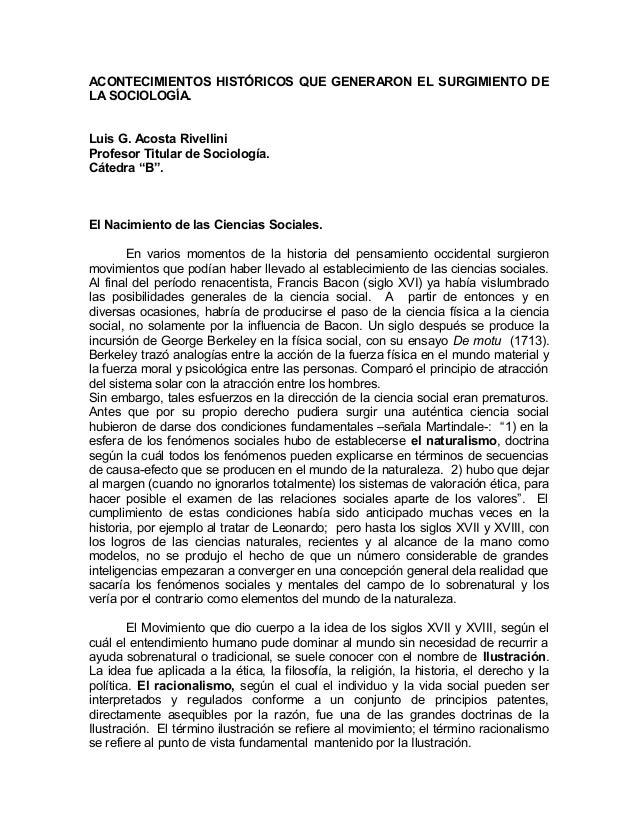 ACONTECIMIENTOS HISTÓRICOS QUE GENERARON EL SURGIMIENTO DELA SOCIOLOGÍA.Luis G. Acosta RivelliniProfesor Titular de Sociol...