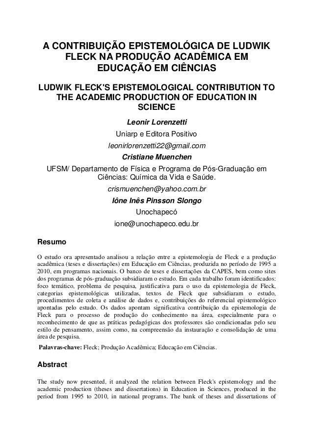A CONTRIBUIÇÃO EPISTEMOLÓGICA DE LUDWIK FLECK NA PRODUÇÃO ACADÊMICA EM EDUCAÇÃO EM CIÊNCIAS LUDWIK FLECK'S EPISTEMOLOGICAL...