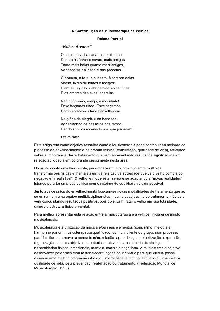 """A Contribuição da Musicoterapia na Velhice                                        Daiane Pazzini                  """"Velhas ..."""