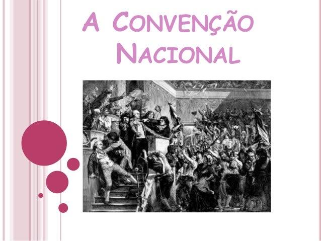 A CONVENÇÃO NACIONAL