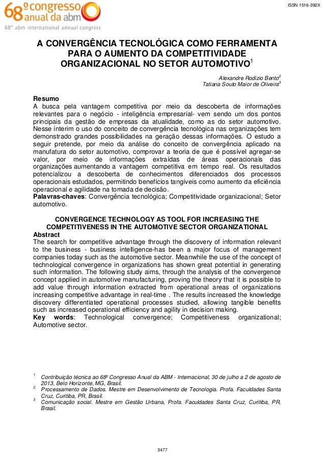 ISSN 1516-392X  A CONVERGÊNCIA TECNOLÓGICA COMO FERRAMENTA PARA O AUMENTO DA COMPETITIVIDADE ORGANIZACIONAL NO SETOR AUTOM...