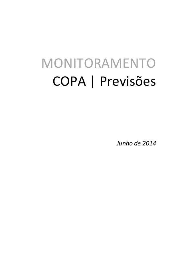 MONITORAMENTO COPA   Previsões Junho de 2014