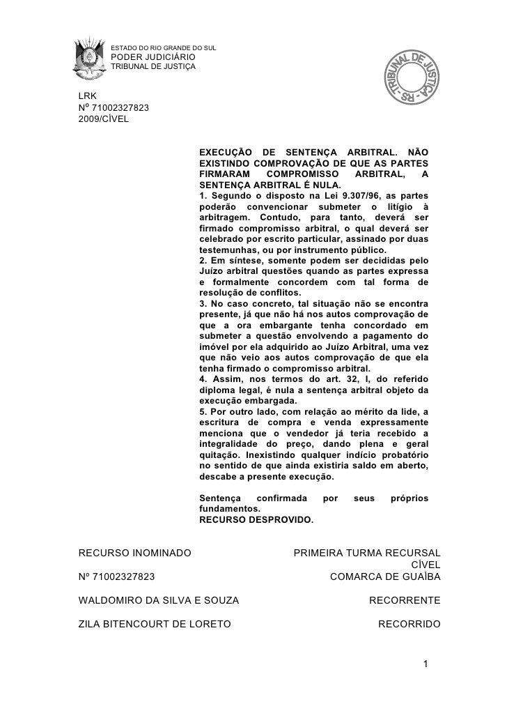 ESTADO DO RIO GRANDE DO SUL       PODER JUDICIÁRIO       TRIBUNAL DE JUSTIÇA   LRK Nº 71002327823 2009/CÍVEL              ...