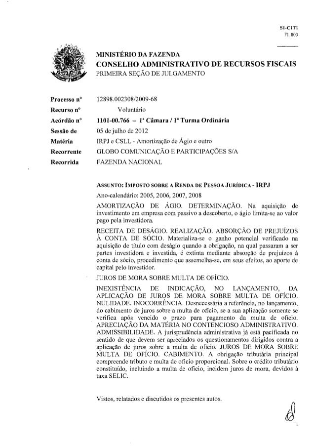 SI-CIT1 Fl. 803  MINISTÉRIO DA FAZENDA  CONSELHO ADMINISTRATIVO DE RECURSOS FISCAIS PRIMEIRA SEÇÃO DE JULGAMENTO  Processo...