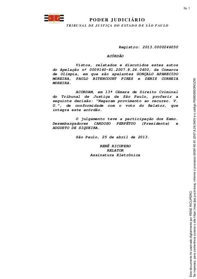 PODER JUDICIÁRIO T R I B U N A L D E J U S T I Ç A D O E S T A D O D E S Ã O P A U L O Registro: 2013.0000246050 ACÓRDÃO V...