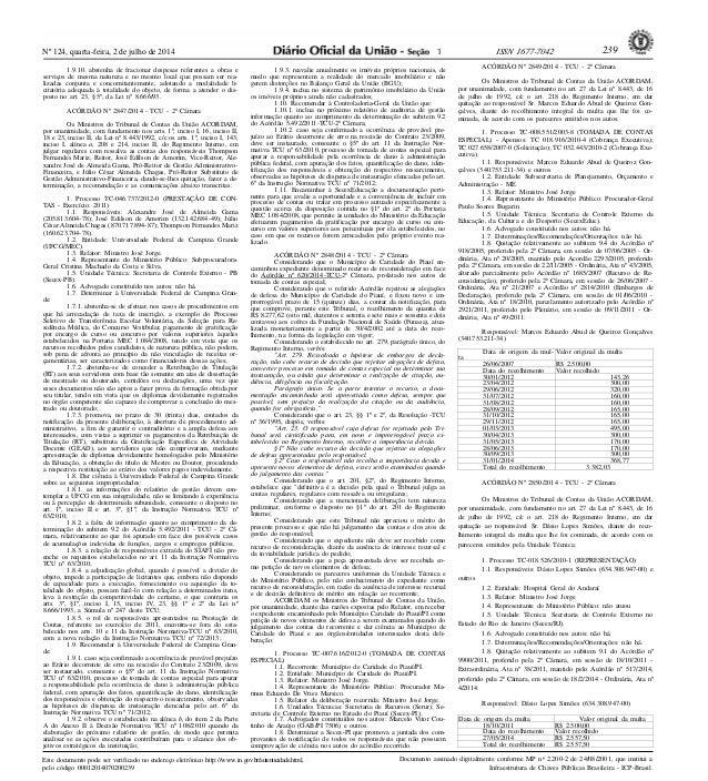 Nº 124, quarta-feira, 2 de julho de 2014 239ISSN 1677-7042 Este documento pode ser verificado no endereço eletrônico http:...