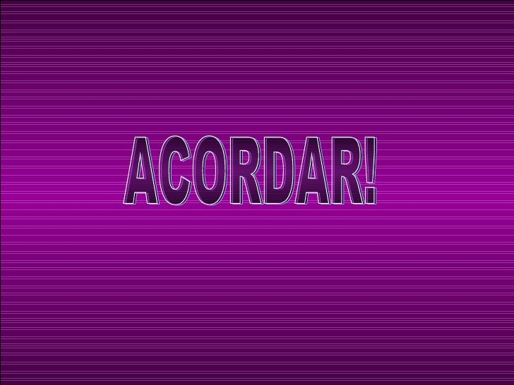 ACORDAR!