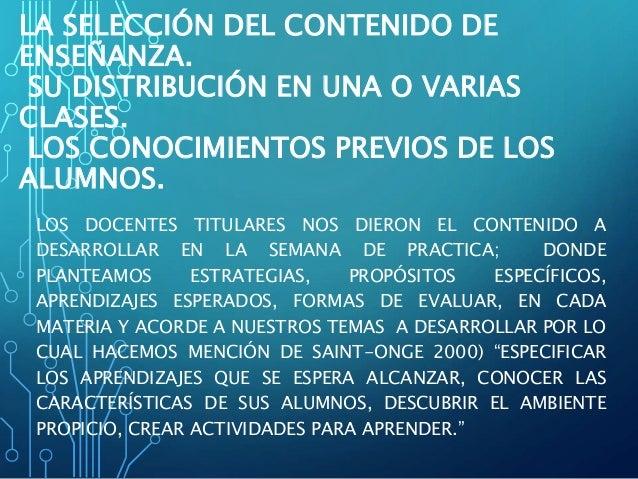 LA SELECCIÓN DEL CONTENIDO DE ENSEÑANZA. SU DISTRIBUCIÓN EN UNA O VARIAS CLASES. LOS CONOCIMIENTOS PREVIOS DE LOS ALUMNOS....