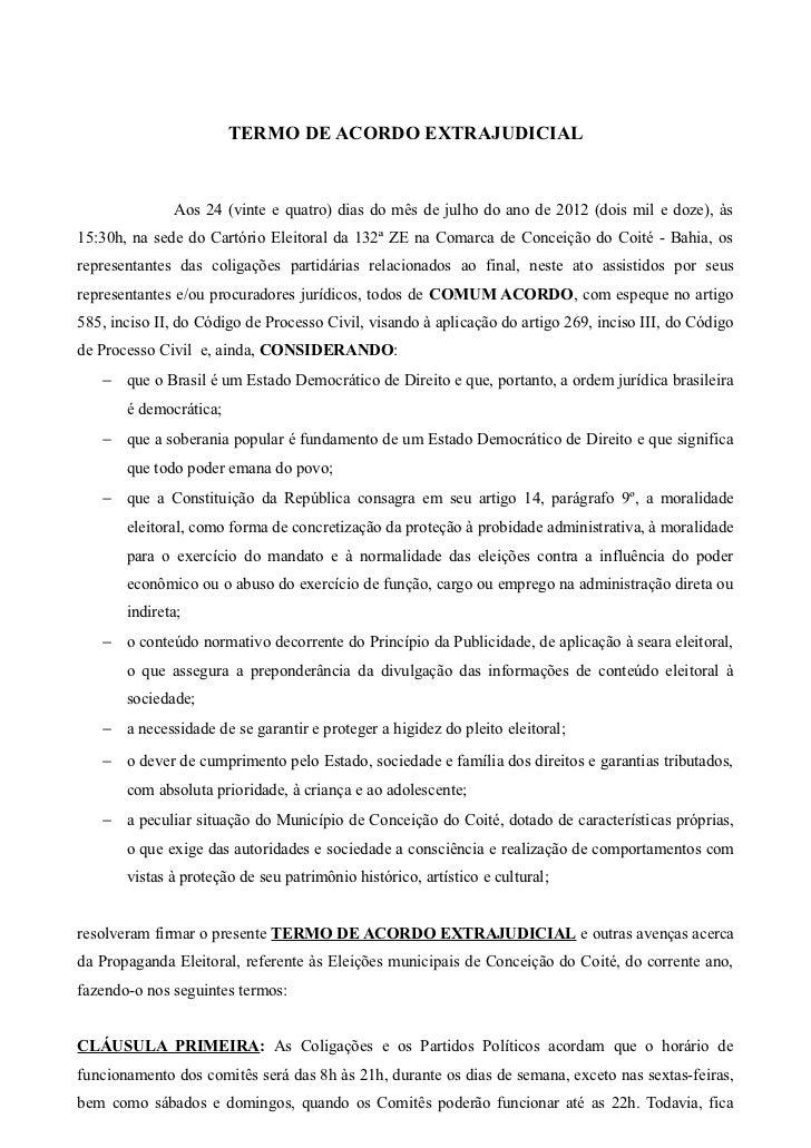 TERMO DE ACORDO EXTRAJUDICIAL              Aos 24 (vinte e quatro) dias do mês de julho do ano de 2012 (dois mil e doze), ...