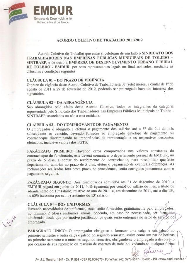 """MDUR Empresa de Desenvolvimento Urbano e Rural de Toledo  ACORDO COLETIVO  DE TRABALHO  2011/2012 .  """"  Acordo Coletivo de..."""