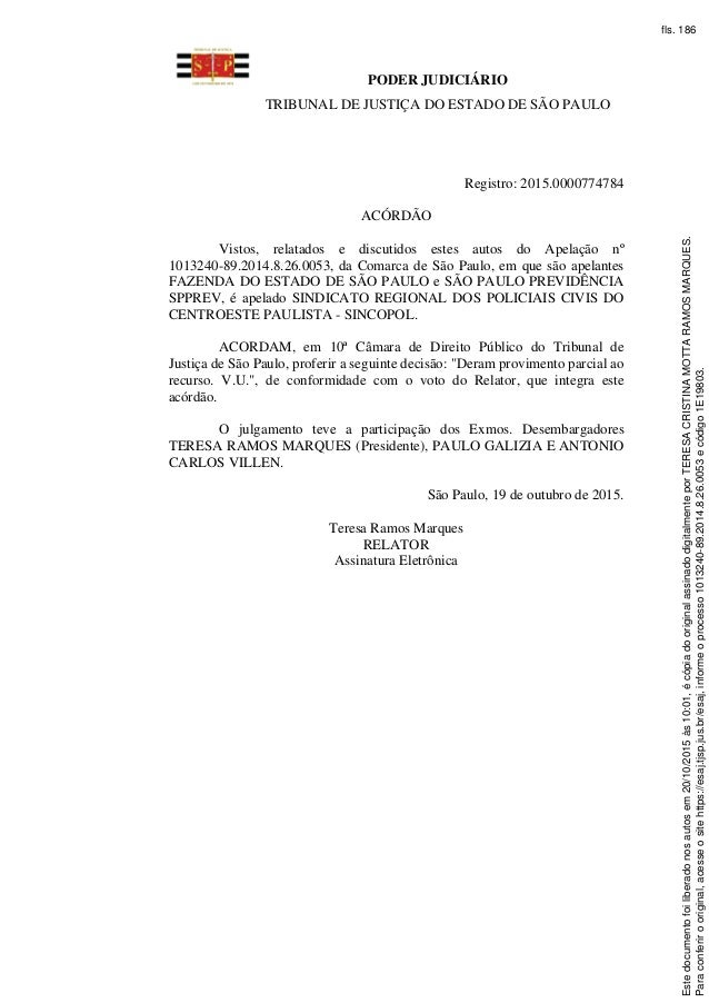 PODER JUDICIÁRIO TRIBUNAL DE JUSTIÇA DO ESTADO DE SÃO PAULO Registro: 2015.0000774784 ACÓRDÃO Vistos, relatados e discutid...