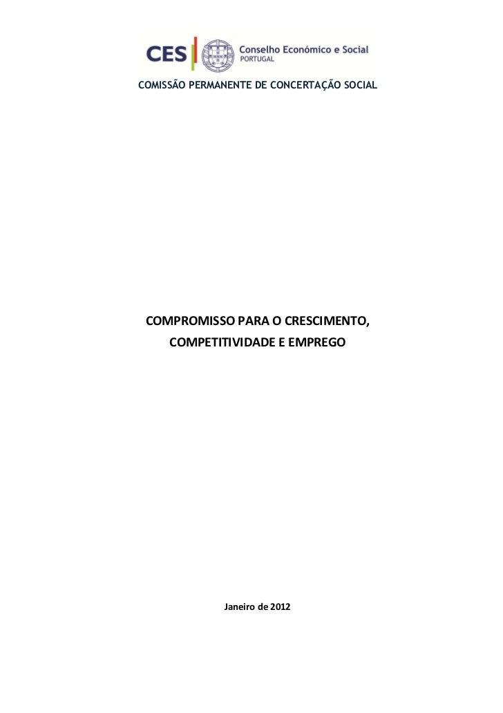COMISSÃO PERMANENTE DE CONCERTAÇÃO SOCIAL COMPROMISSO PARA O CRESCIMENTO,     COMPETITIVIDADE E EMPREGO              Janei...