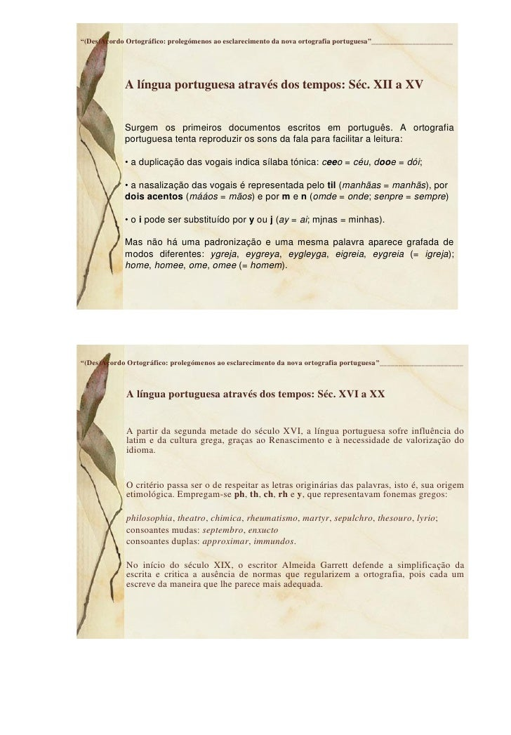 """""""(Des)Acordo Ortográfico: prolegómenos ao esclarecimento da nova ortografia portuguesa""""______________________             ..."""