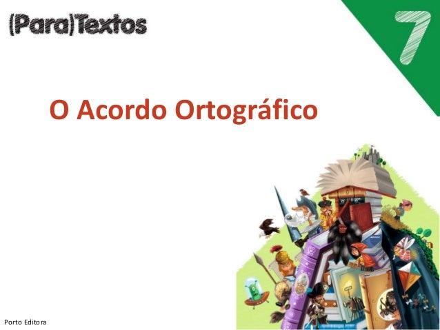Porto Editora O Acordo Ortográfico