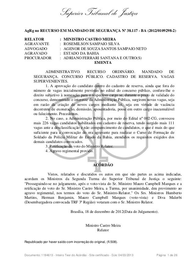 Superior Tribunal de Justiça AgRg no RECURSO EM MANDADO DE SEGURANÇA Nº 38.117 - BA (2012/0109298-2) RELATOR : MINISTRO CA...